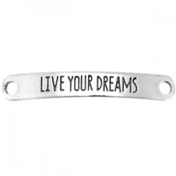 "Plaque rectangulaire ""Live Your Dreams""43x7mm"